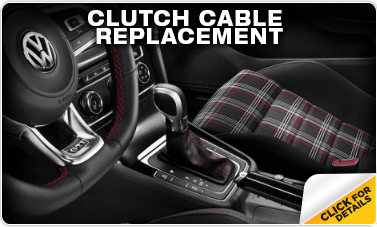 Click to research our Volkswagen Clutch Cable Replacement service in Omaha, NE