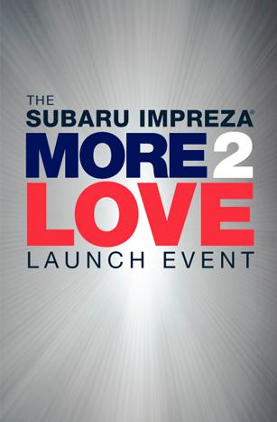 The Subaru Impreza More 2 Love Launch Event