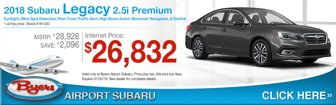 Save on a 2018 Legacy 2.5i Premium purchase at Byers Airport Subaru in Columbus, OH