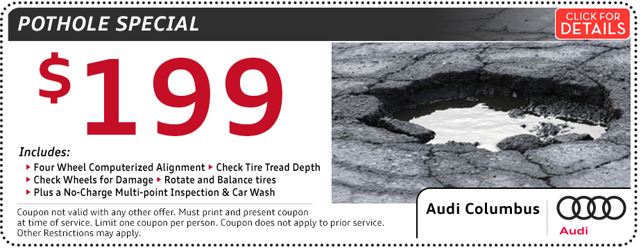 Click to view our Audi Pot Hole Service Special in Columbus, OH
