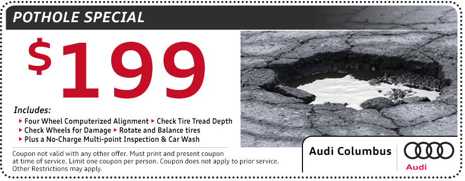 Audi Pot Hole Service Special in Columbus, OH