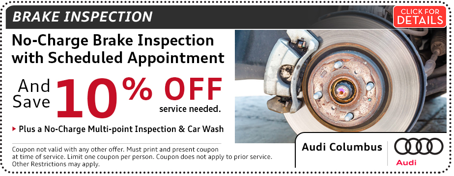 Click for details about our Audi Brake Inspection Service Special in Columbus, OH