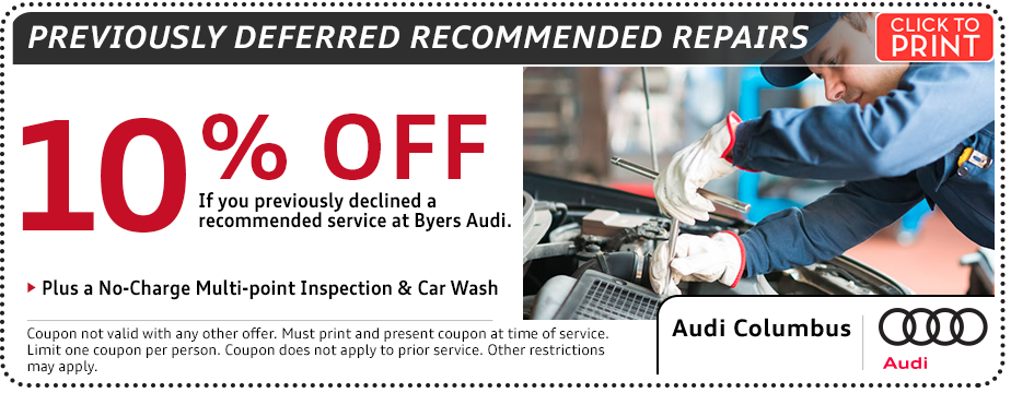 Click to Print This Audi Previously Deferred Recommended Repairs Service Special in Columbus, OH