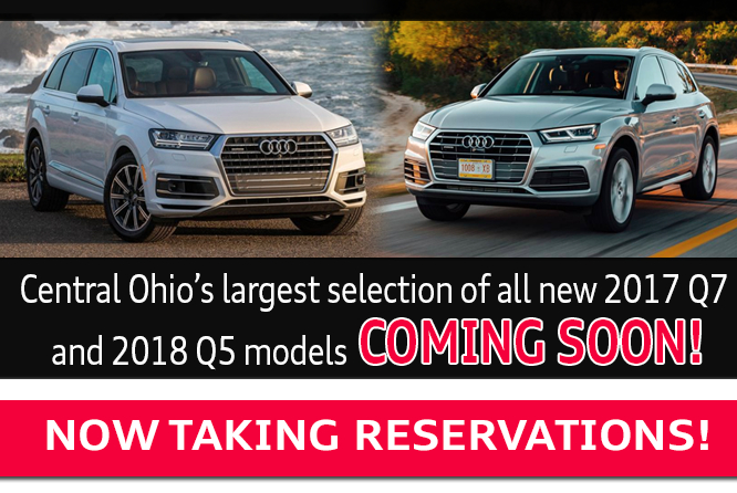 2017 Q7 and 2018 Q5 models coming soon at Audi Columbus