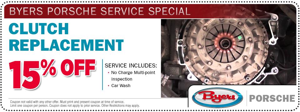 Porsche clutch replacement service special offer at Byers Porsche
