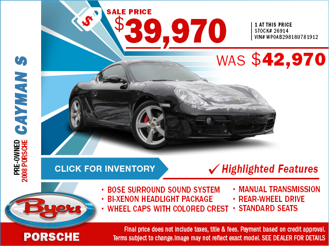 Save On This Preowned 2008 Cayman S With This Special Purchase Offer. Click to View In Inventory