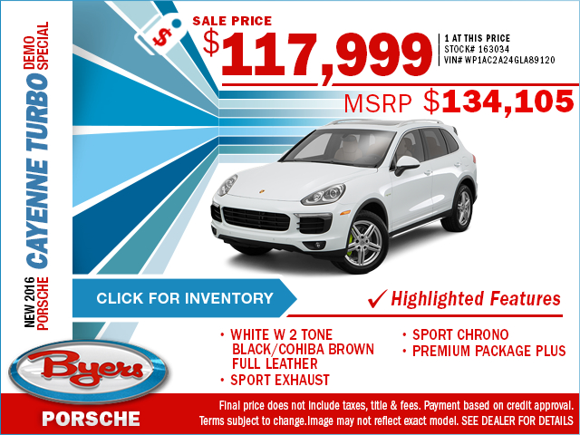 Save on a new 2016 Porsche Cayenne Turbo Demo Special with this special purchase offer at Byers Porsche