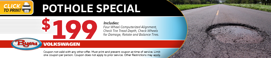 Click to print this Volkswagen pothole service special from Byers Volkswagen