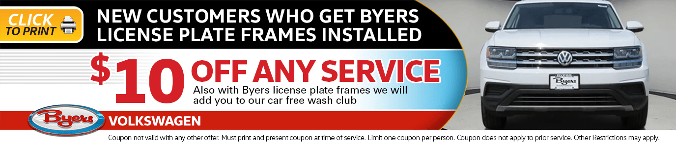 $10 off any service for new customers who get Byers license plate frames installed Service Special in Columbus, OH