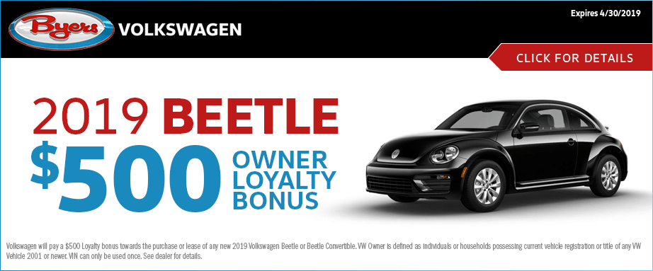 2019 VW Beetle Owner Loyalty Bonus Offer at Byers Volkswagen in Columbus, Ohio