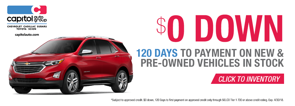 $0 Down 120 Days to Payment on New & Pre-Owned Vehicles in Stock at Capitol Auto Group in Salem, OR