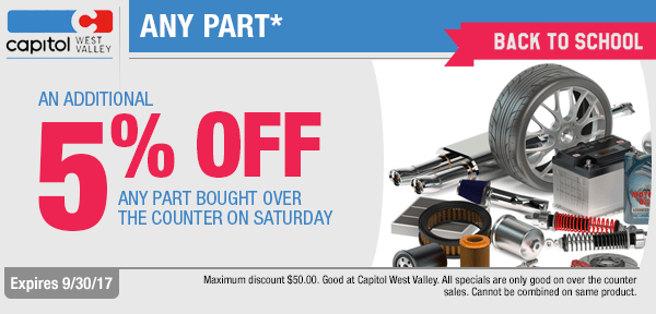 Save with Saturday back to school over the counter savings on parts at Capitol West Valley in Dallas, OR