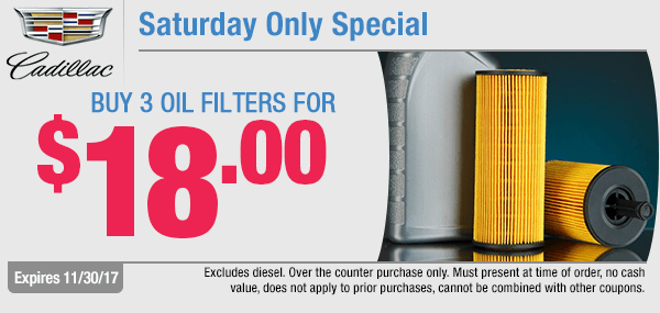 Buy 3 Oil Filters for $18 - Saturday Only Parts Special at Capitol Cadillac in Salem, OR