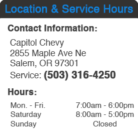 Capitol Chevrolet Cadillac Service Hours and Location Salem, OR