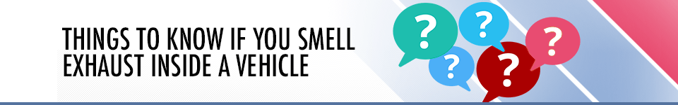 Reasons You Can Smell Exhaust Burning Inside your Car - Service Information in Salem, OR