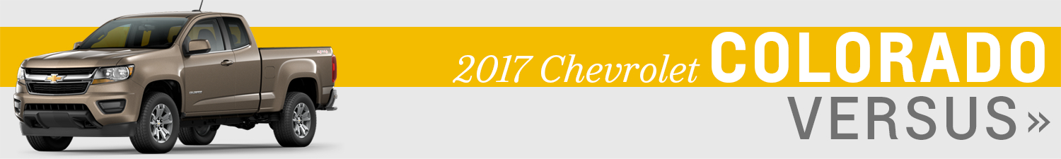 Click the models below to compare the 2017 Chevrolet Colorado to the competition