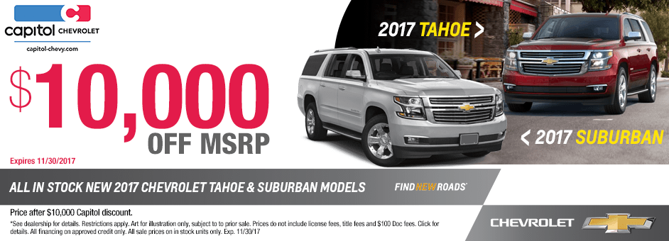 2017 Chevrolet Tahoe & Suburban Model Specials at Capitol Chevrolet