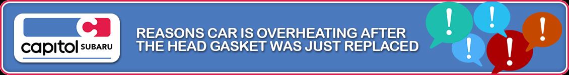 Engine Overheating After New Head Gasket? | Salem, OR Subaru Service