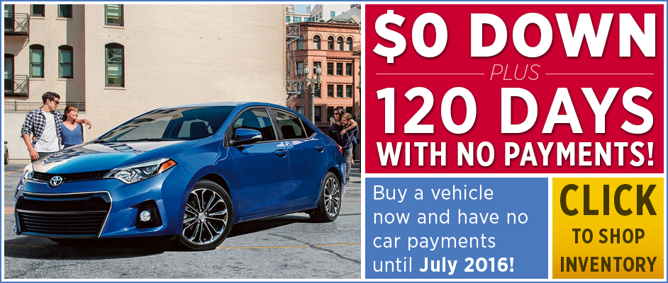 $0 Down Plus 120 Days with No Payments when you buy a new vehicle from Capitol Toyota in Salem, Oregon