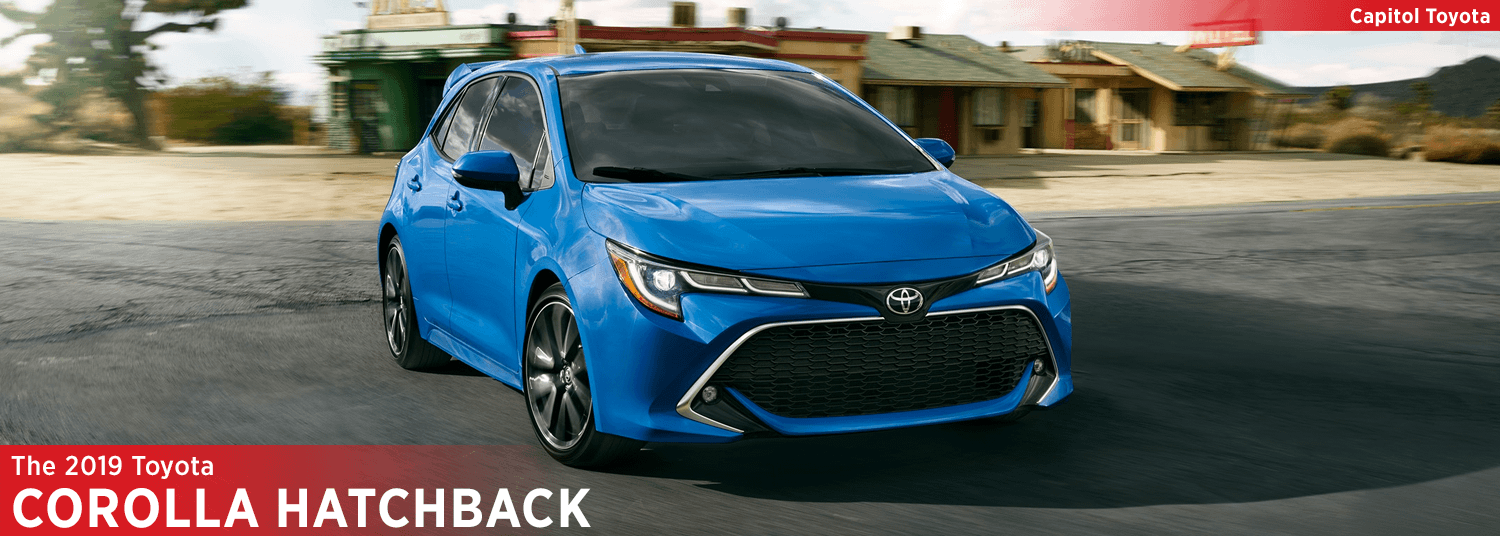 2019 toyota corolla hatchback model overview at capitol toyota features options configurations