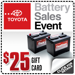 Purchase a Toyota TrueStart™ or TrueStart2TM battery during the month of June from your local Toyota dealer and receive a $25 Rewards Card!