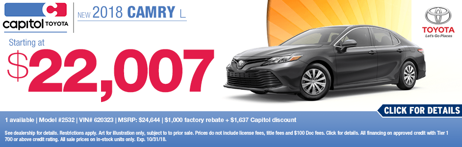 2018 Camry L Purchase Special at Capitol Toyota in Salem, OR