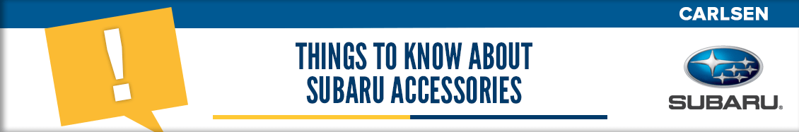 Things to Know About Subaru Accessories available at Carlsen Subaru