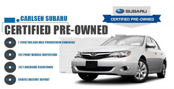 Subaru Certified Pre-Owned Program available at Carlsen Subaru serving San Francisco, California