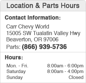 Carr Chevrolet Parts Hours and Location Beaverton, OR