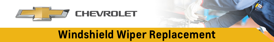 Chevrolet Windshield Wiper Replacement Service Interior & Exterior Repair Information in Beaverton, OR