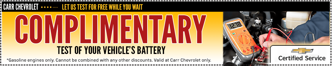 Get a complimentary battery test from our service department at Carr Chevrolet in Beaverton, OR