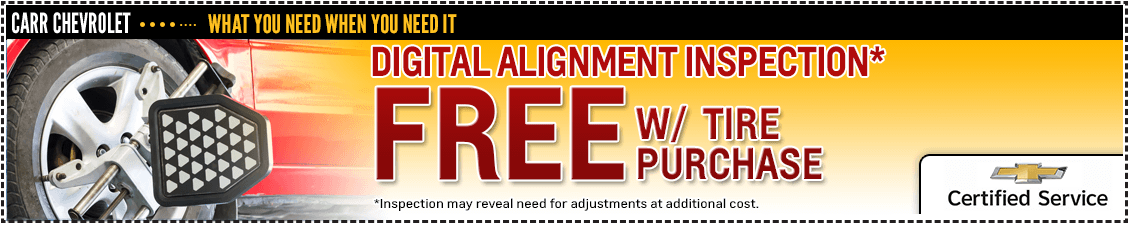 Get a free digital alignment inspection with a your tire purchase in our service department at Carr Chevrolet in Beaverton, OR