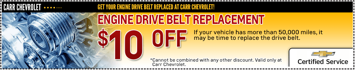 Get special savings on your engine drive belt replacement service at Carr Chevrolet in Beaverton, OR