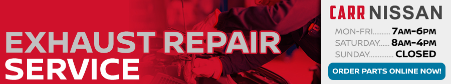 Nissan Exhaust Repair Service Information at Carr Nissan serving Portland, Oregon