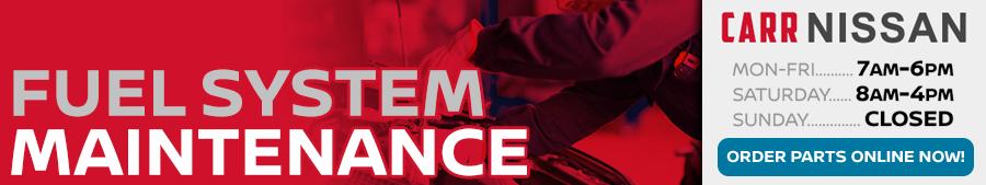 Nissan Fuel System Maintenance Service Information at Carr Nissan serving Portland, Oregon