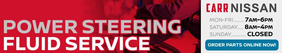 Nissan Power Steering Fluid Service Information at Carr Nissan serving Portland, Oregon