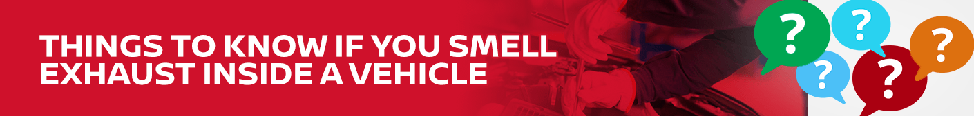 4 Things To Know If You Smell Exhaust Inside Your Nissan