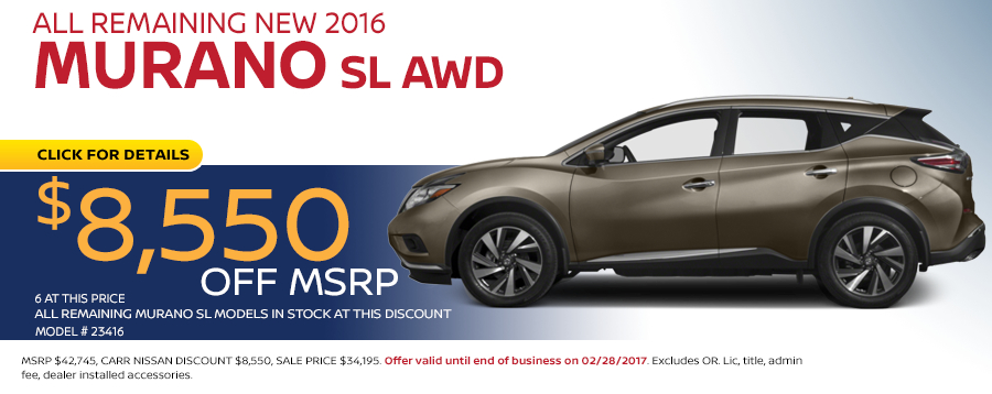 Save in the Portland, OR area on a new 2016 Nissan Murano SL with this Carr Nissan special offer - click to see inventory