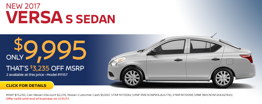 Save in the Portland, OR area on a new 2017 Nissan Versa S Sedan with this Carr Nissan special offer - click to see inventory