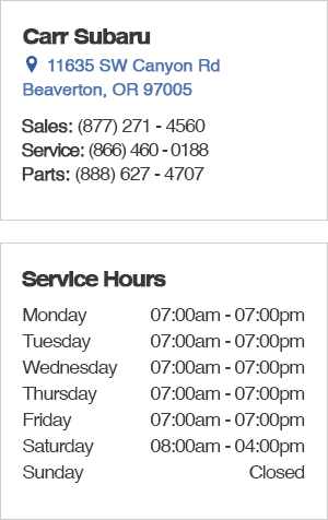 Carr Subaru Service Hours and Location Beaverton, OR