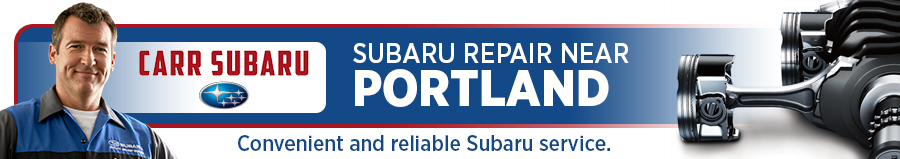 Subaru Service and Maintenance Near Portland, OR