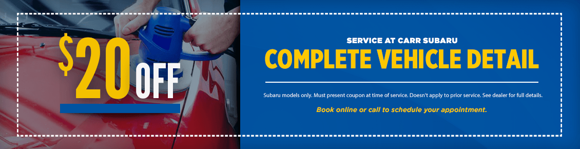 Click to Print This Complete Vehicle Detail Service Special at Carr Subaru in Beaverton, OR