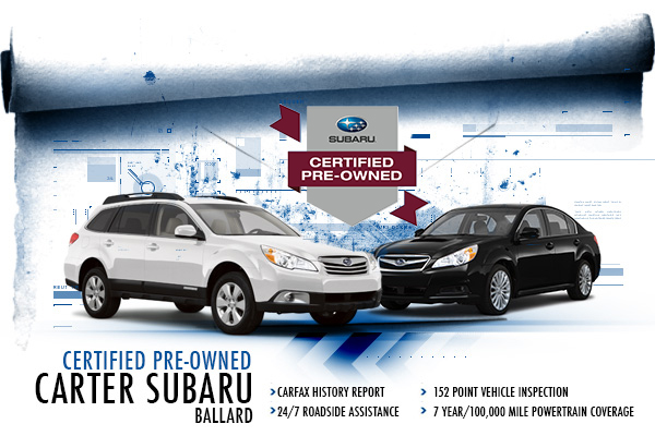 Carter Subaru Ballard Certified Pre-Owned Program in Seattle, Washington