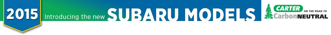 New 2015 Subaru Model Information from Carter Subaru Ballard in Seattle, WA