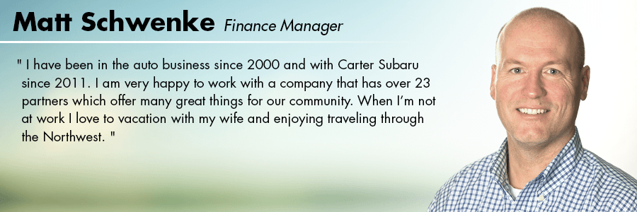 Matt Schwenke Finance Manager at Carter Subaru Ballard in Seattle, WA