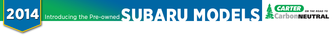 2014 Certified Pre-Owned Subaru Model Details, Info & Features From Carter Subaru Ballard in Seattle, WA