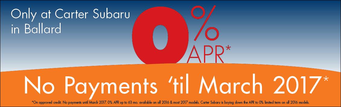 Get 0% APR financing and No Payments until 2017 at Carter Subaru Ballard in Seattle, WA