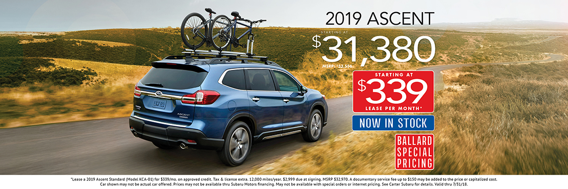 2019 Ascent purchase or lease special at Carter Subaru  Ballard in Seattle, WA