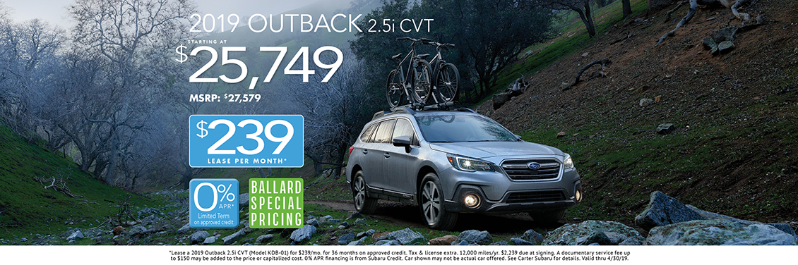 2019 Outback 2.5i CVT Sales or Low Payment Lease Special at Carter Subaru Ballard in Seattle, WA