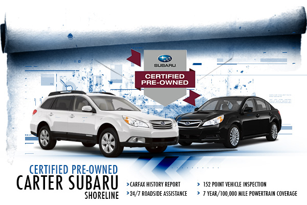 Carter Subaru Shoreline Certified Pre-Owned Program in  Seattle, Washington